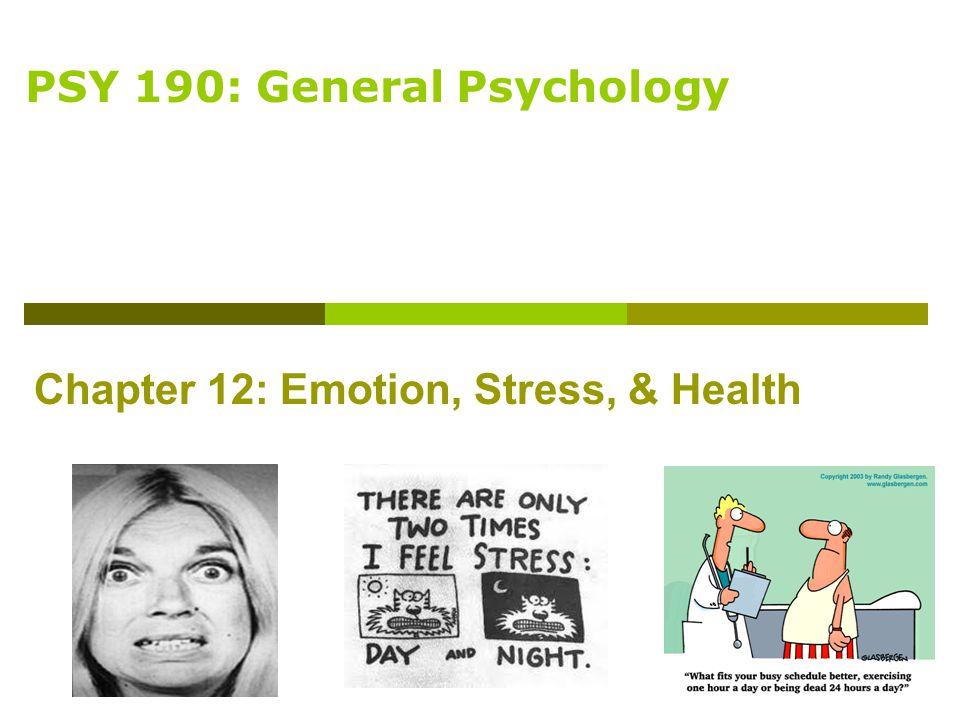 PSY 190: General Psychology