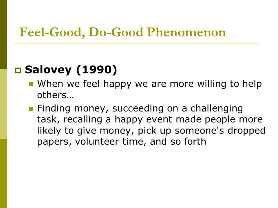 Feel-Good, Do-Good Phenomenon