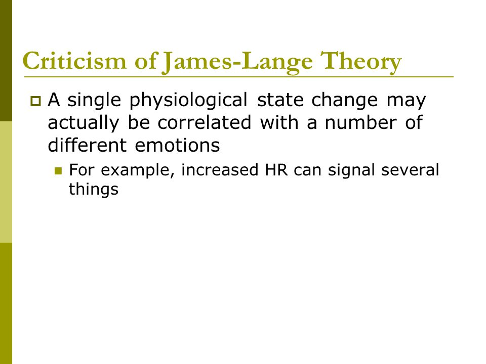 Criticism of James-Lange Theory