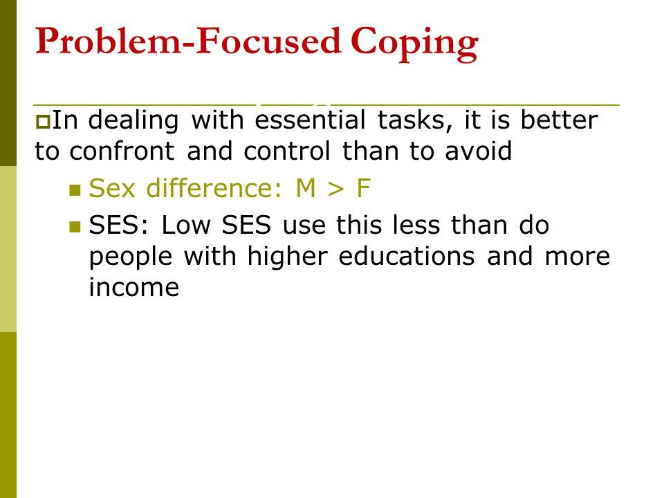 Problem-Focused Coping -Focused Coping