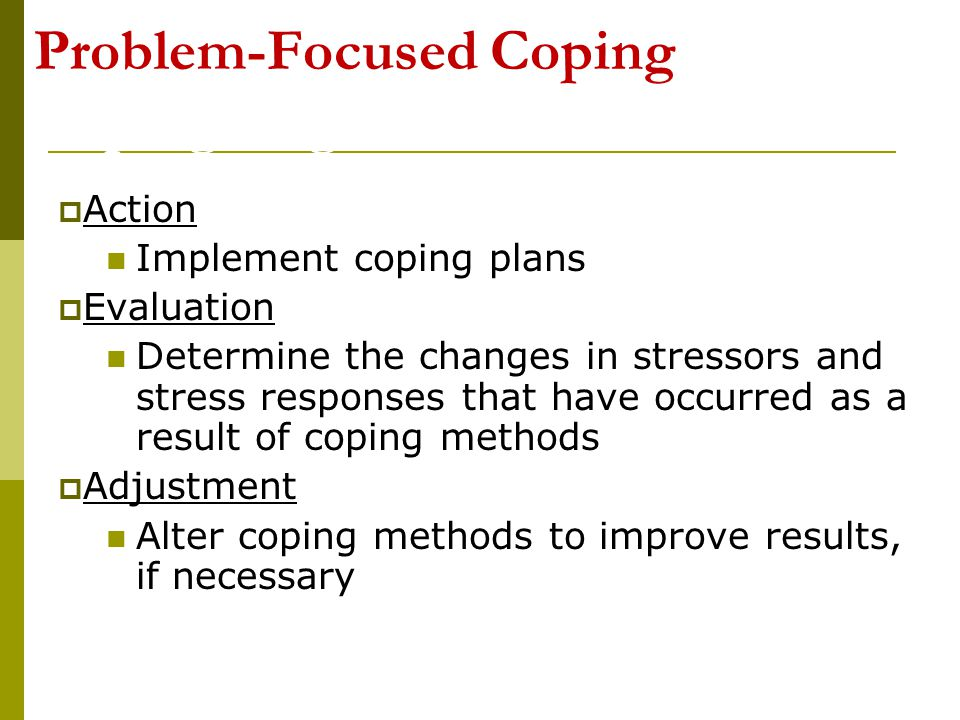 Problem-Focused Coping used Coping Stages