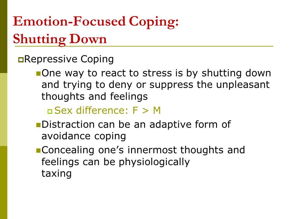 Emotion-Focused Coping: Shutting Downn