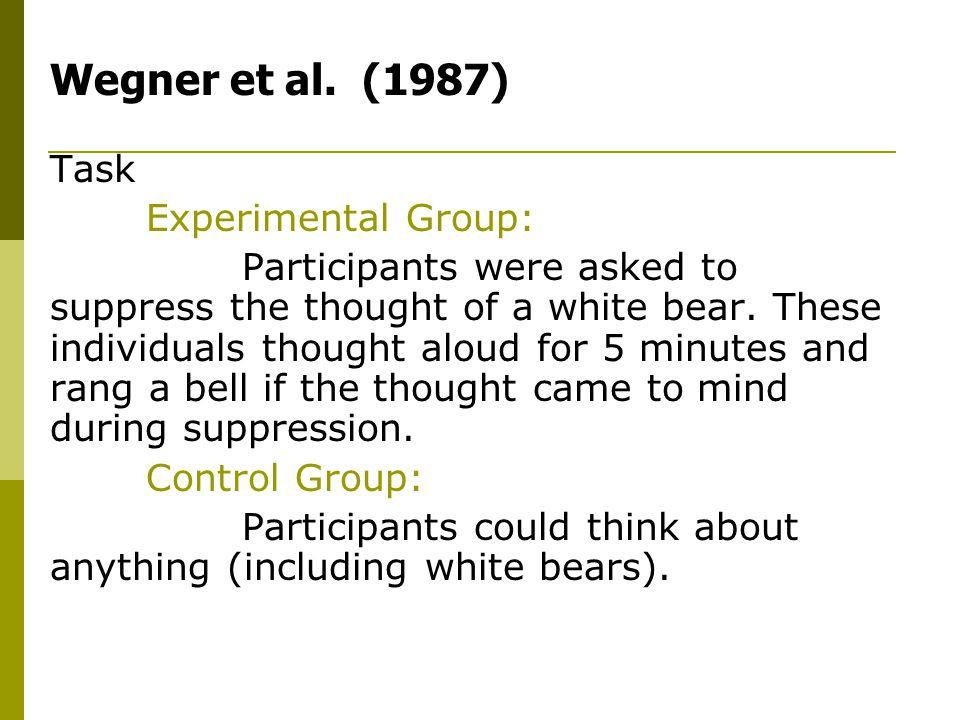 Wegner et al. (1987) Task Experimental Group: