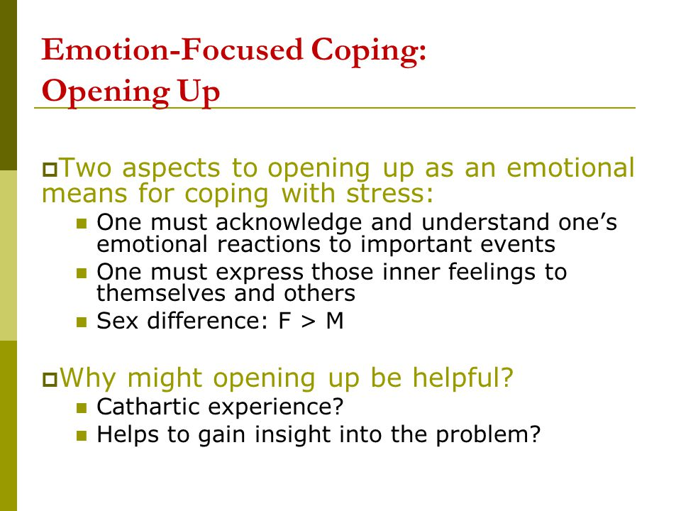 Emotion-Focused Coping: Opening Up