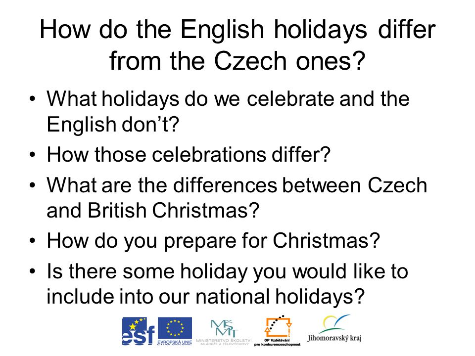 How do the English holidays differ from the Czech ones