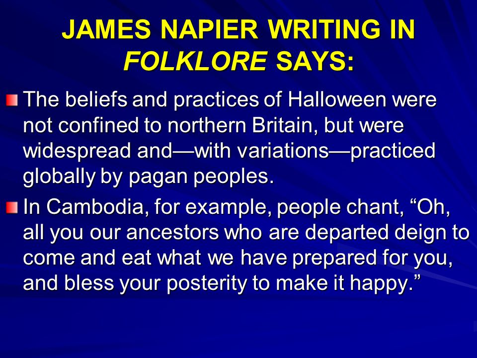 JAMES NAPIER WRITING IN FOLKLORE SAYS: