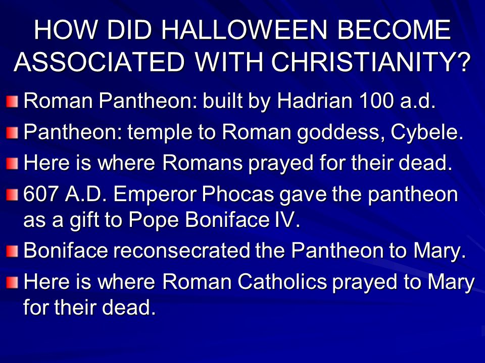 HOW DID HALLOWEEN BECOME ASSOCIATED WITH CHRISTIANITY