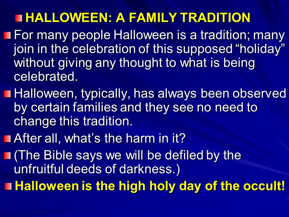 HALLOWEEN: A FAMILY TRADITION