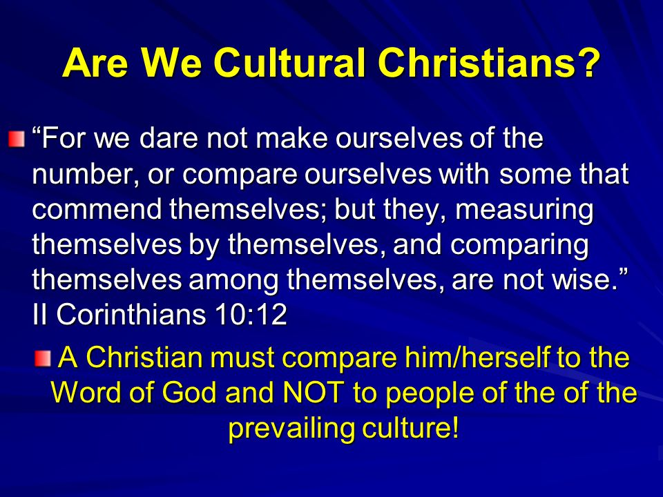 Are We Cultural Christians