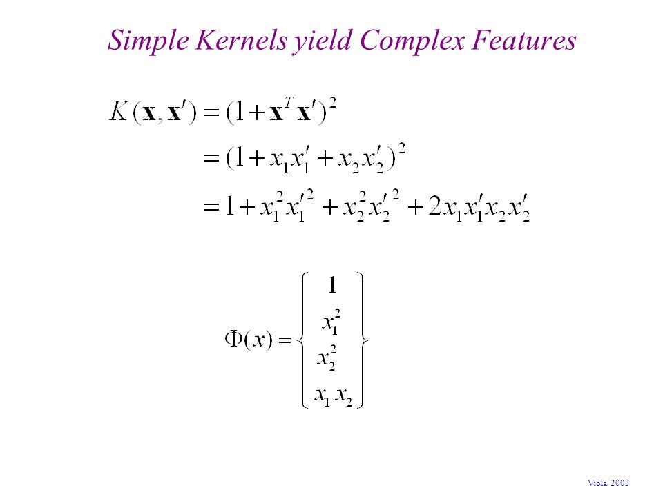 Simple Kernels yield Complex Features