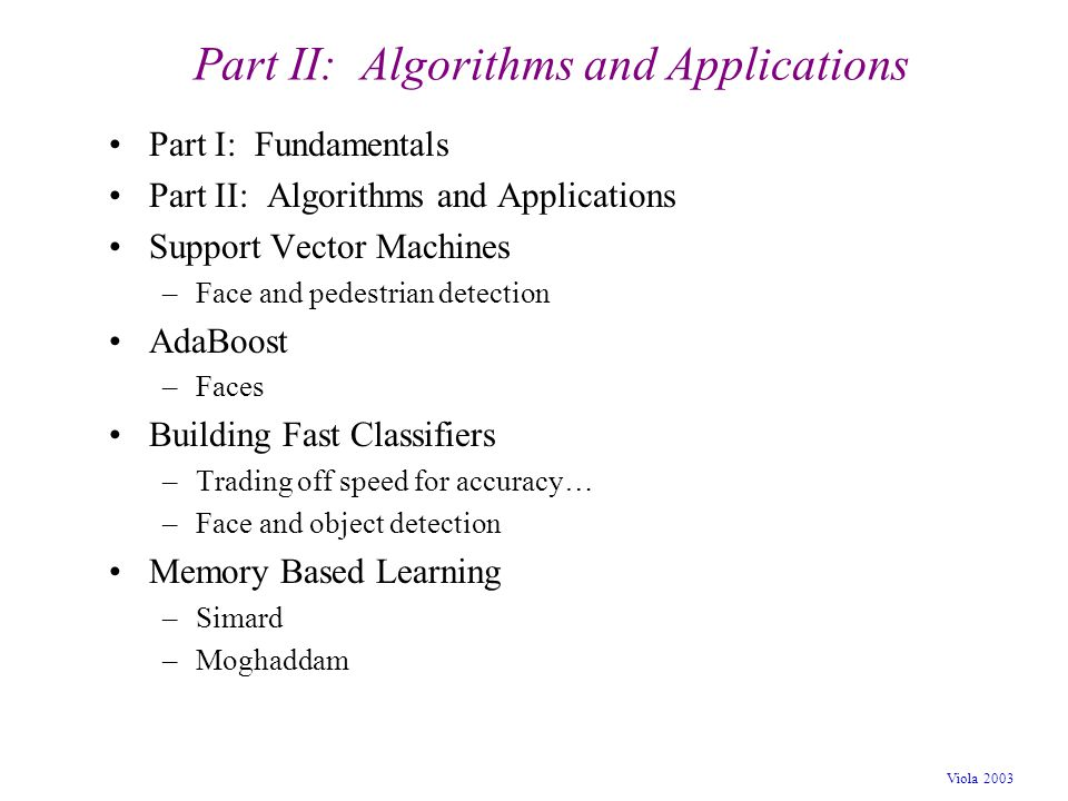 Part II: Algorithms and Applications