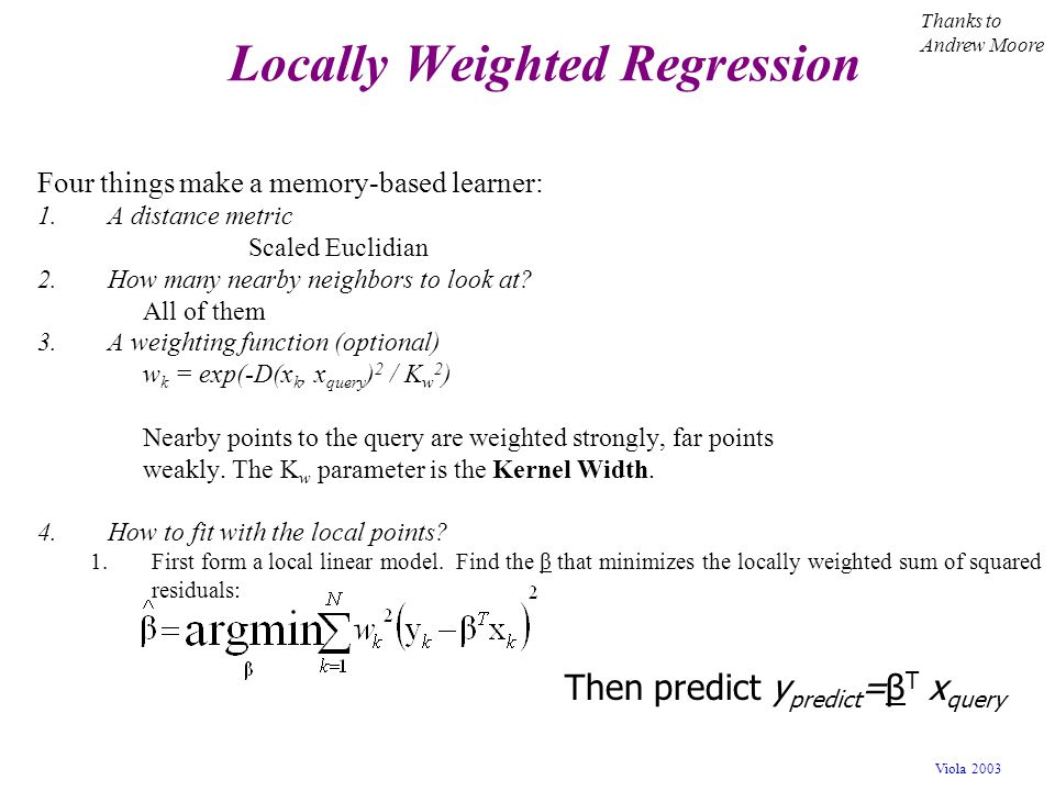 Locally Weighted Regression