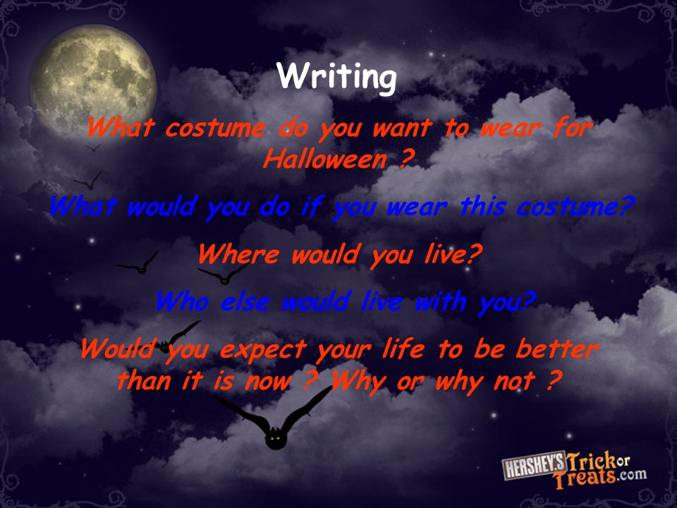 Writing What costume do you want to wear for Halloween