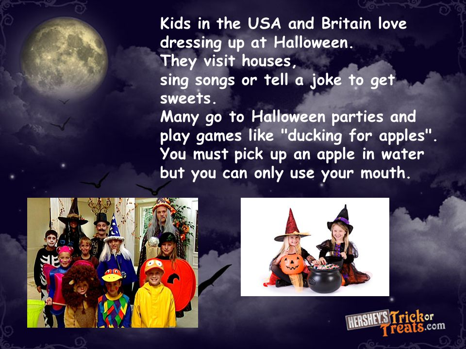 Kids in the USA and Britain love dressing up at Halloween