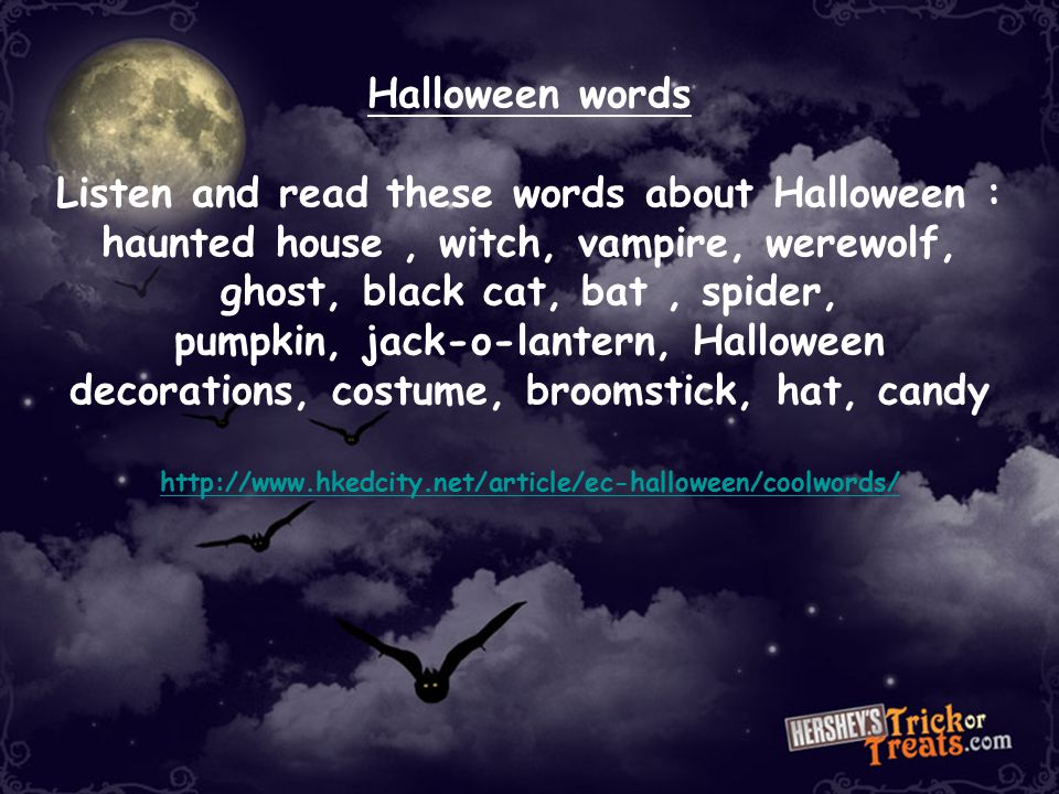 Listen and read these words about Halloween :