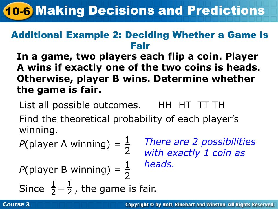 Additional Example 2: Deciding Whether a Game is Fair