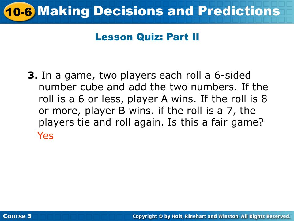 Making Decisions and Predictions Insert Lesson Title Here