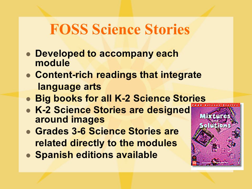 FOSS Science Stories Developed to accompany each module