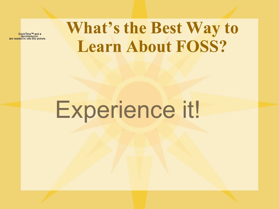 What's the Best Way to Learn About FOSS