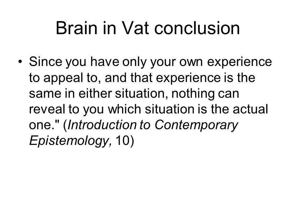 Brain in Vat conclusion