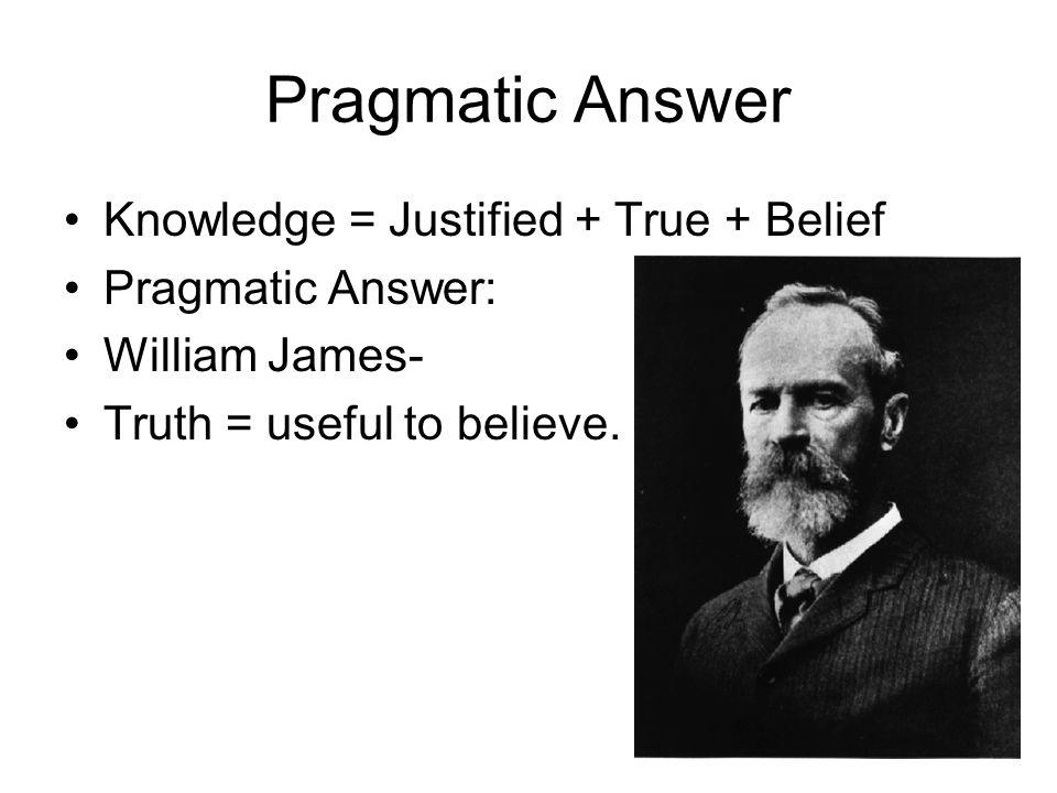 Pragmatic Answer Knowledge = Justified + True + Belief