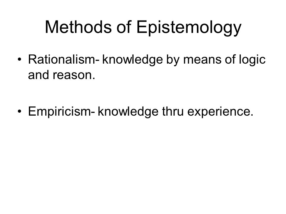 Methods of Epistemology