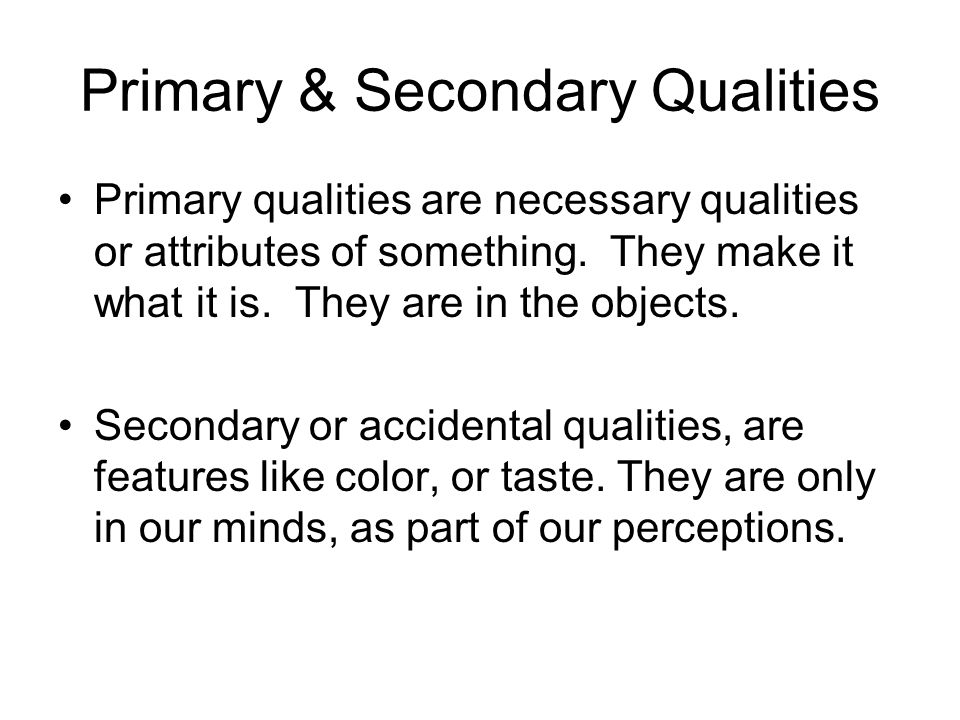 Primary & Secondary Qualities