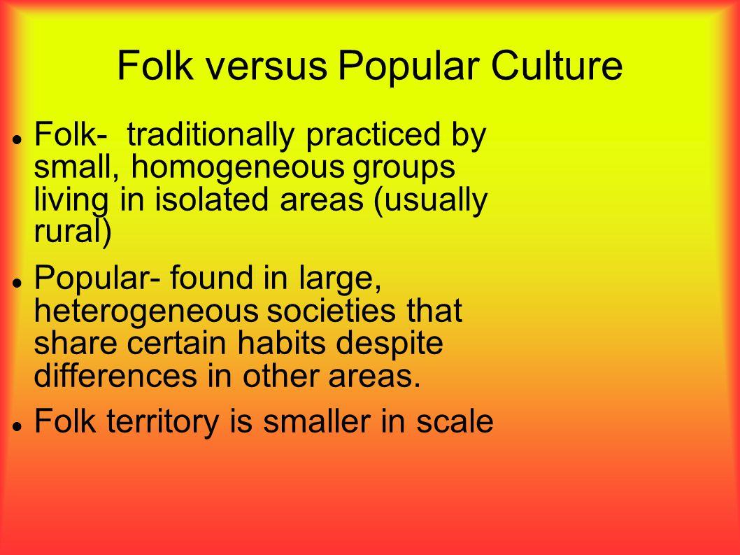 Folk versus Popular Culture