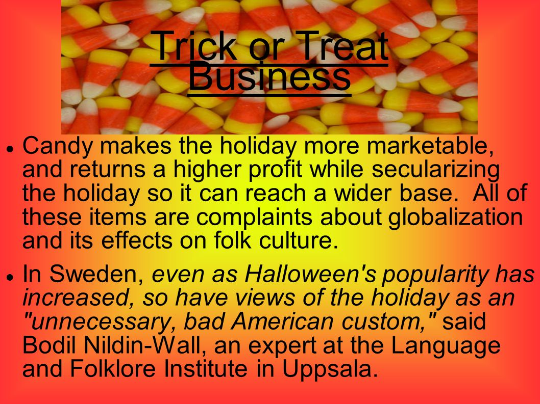 Trick or Treat Business