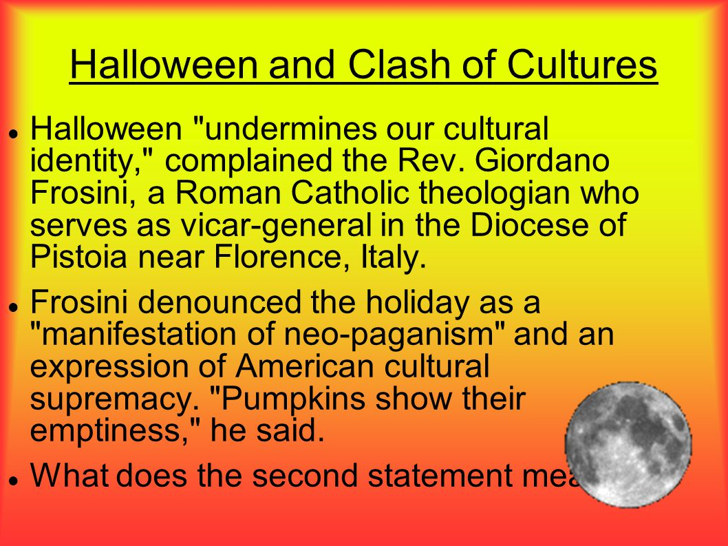 Halloween and Clash of Cultures