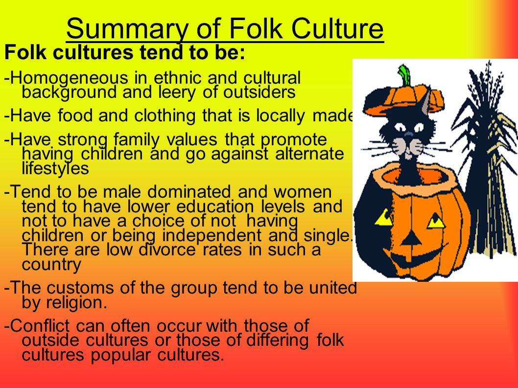 Summary of Folk Culture