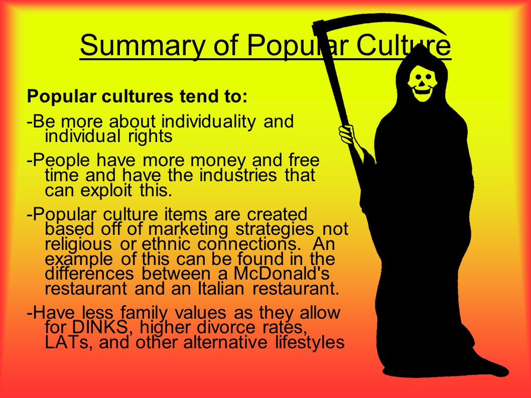 Summary of Popular Culture