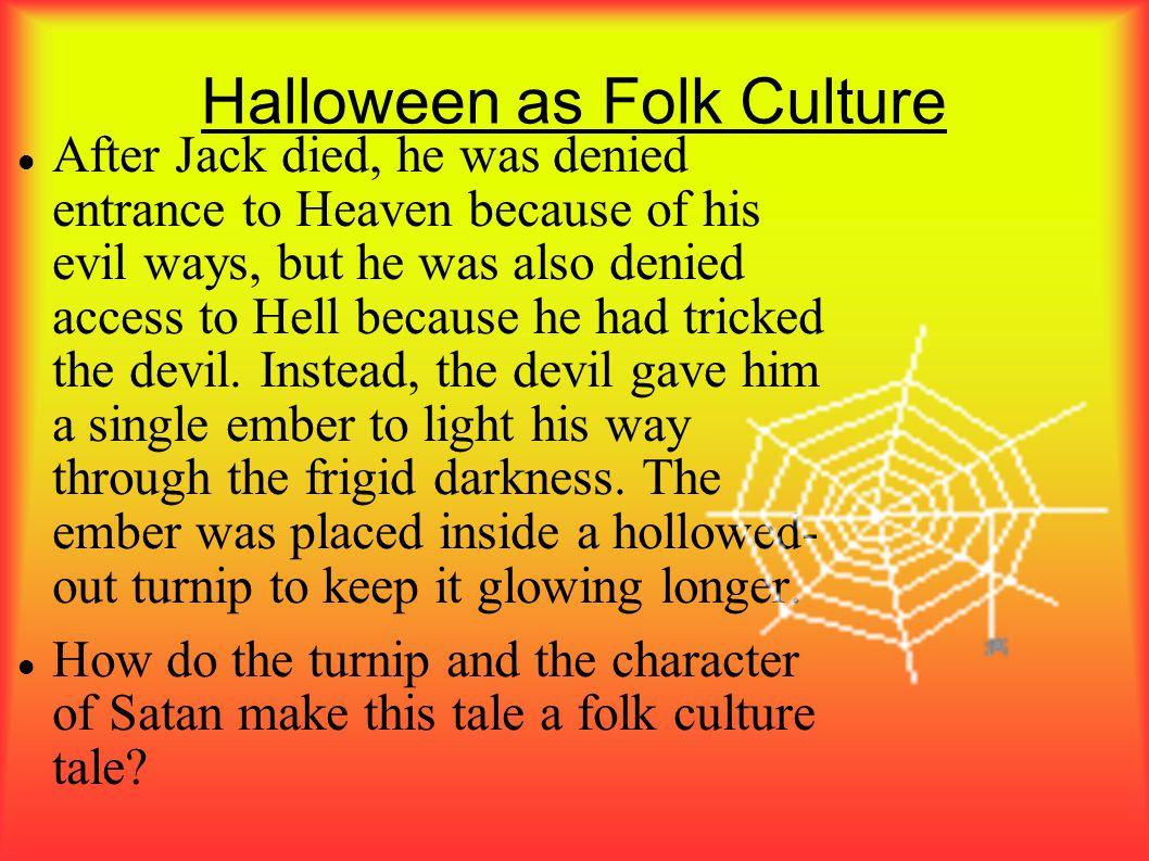 Halloween as Folk Culture