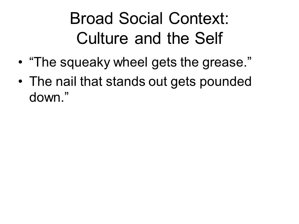 Broad Social Context: Culture and the Self