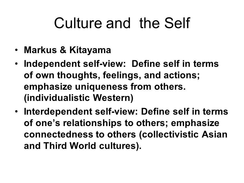 Culture and the Self Markus & Kitayama