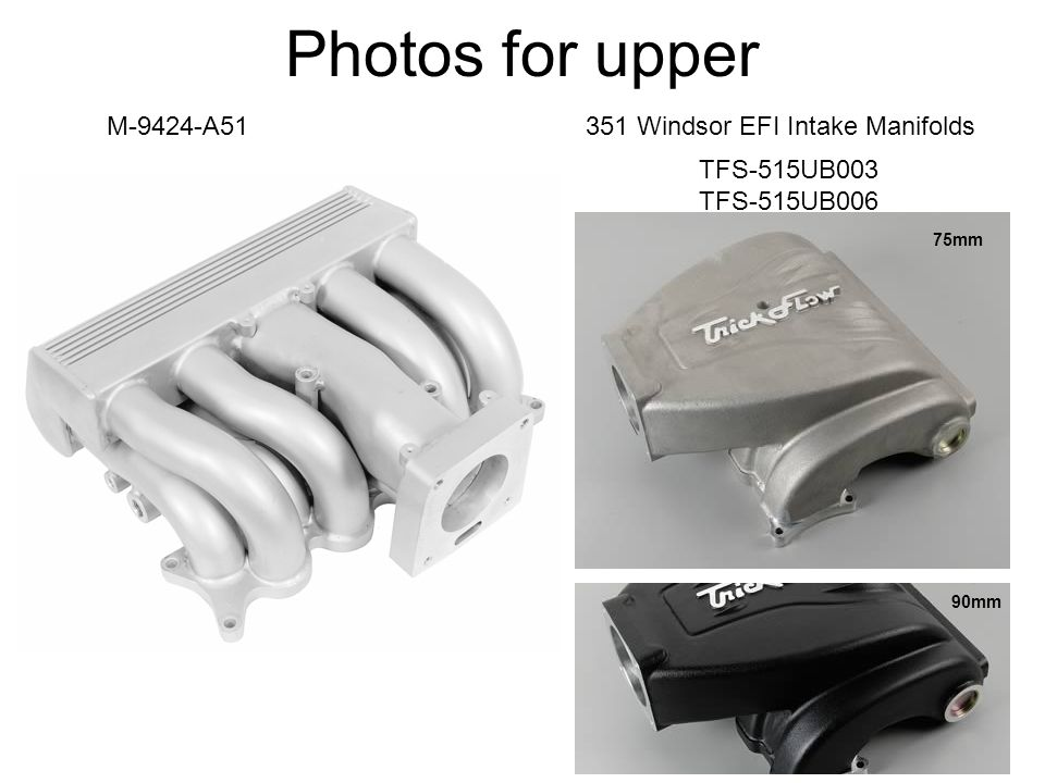 Photos for upper M-9424-A51 351 Windsor EFI Intake Manifolds