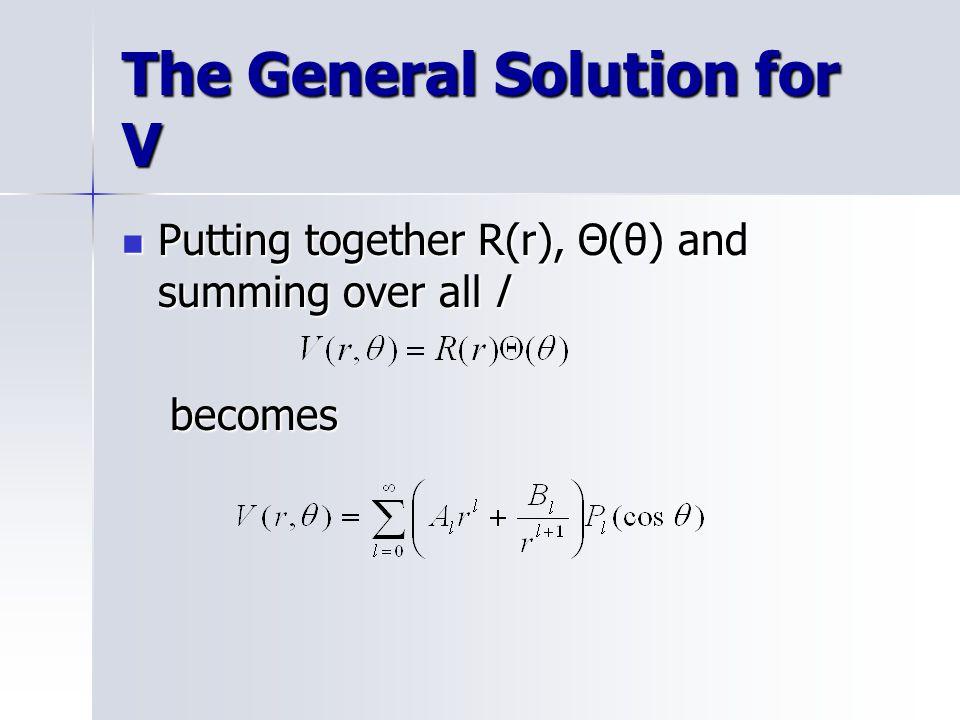 The General Solution for V