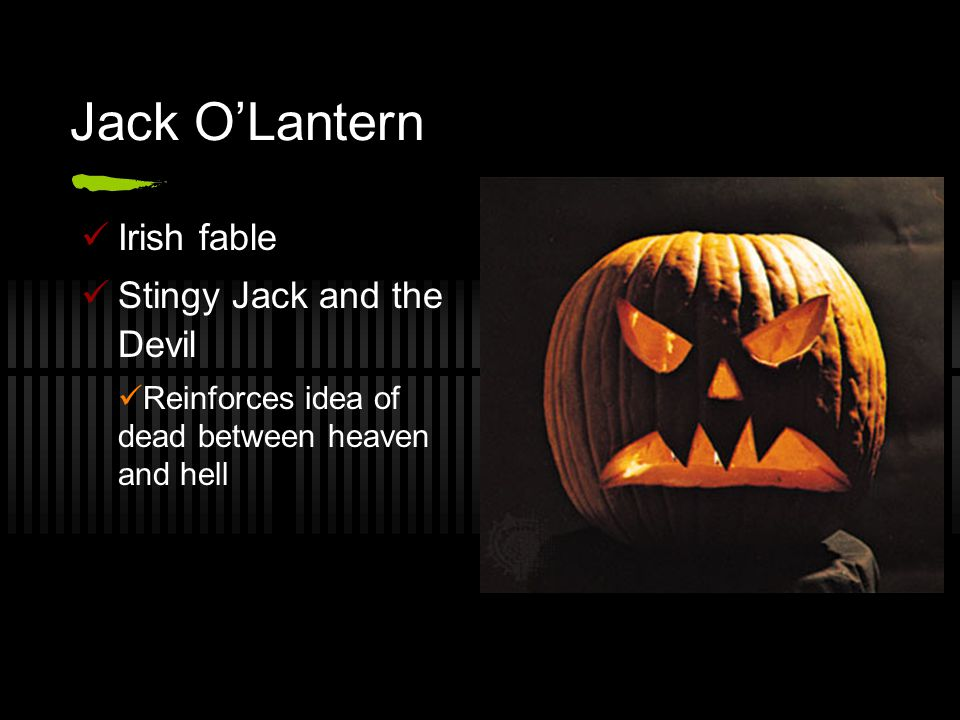 Jack O'Lantern Irish fable Stingy Jack and the Devil