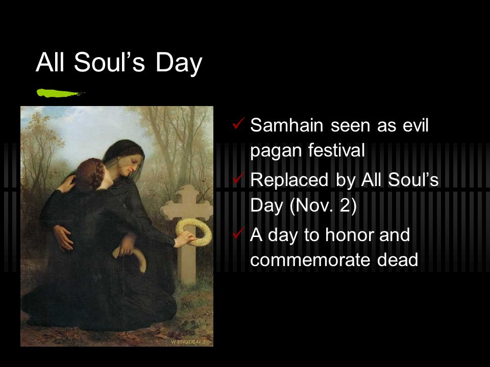 All Soul's Day Samhain seen as evil pagan festival