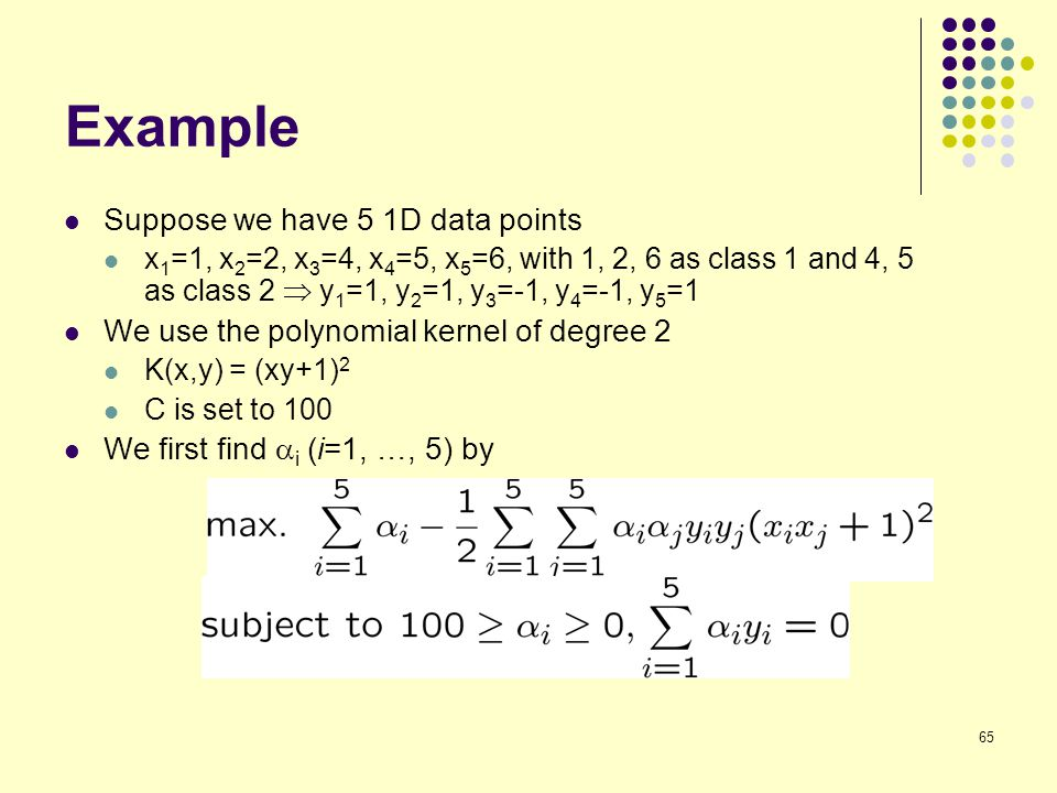 Example Suppose we have 5 1D data points