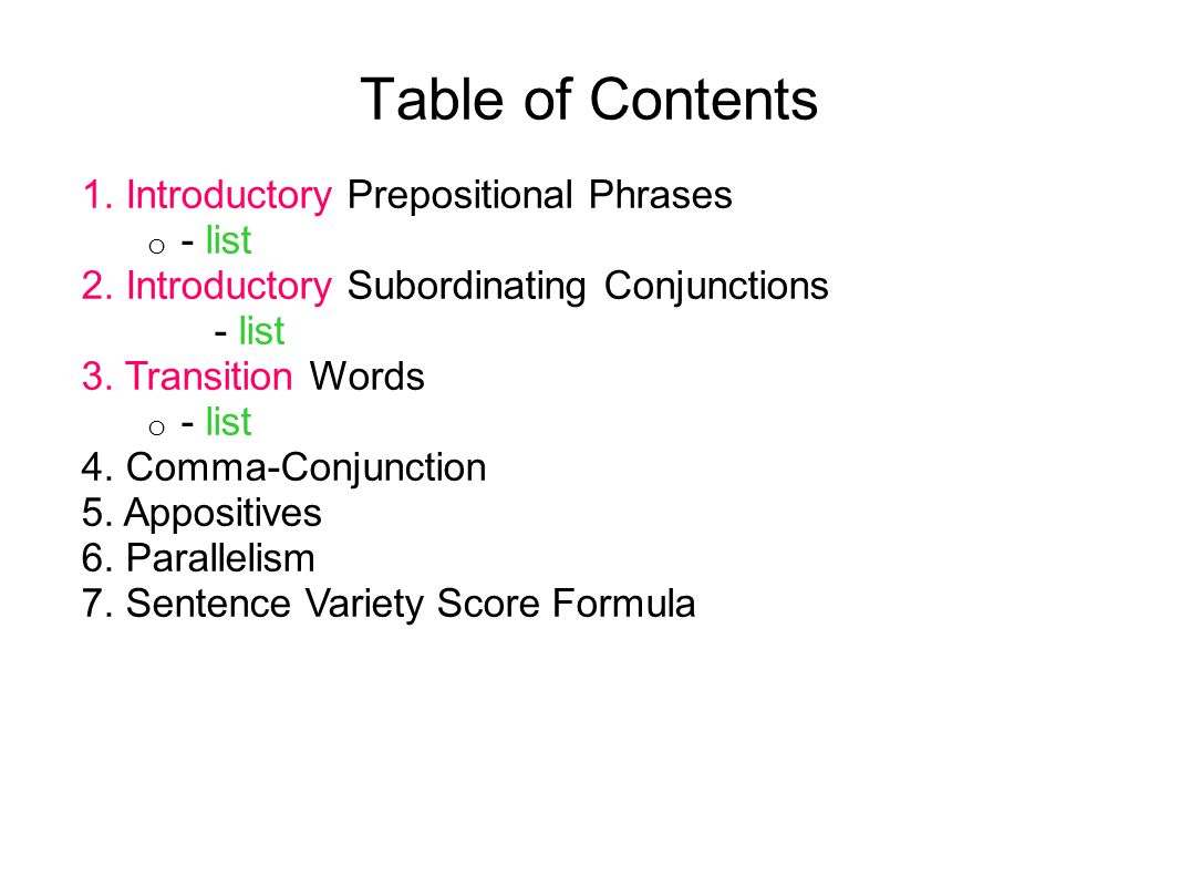Table of Contents 1. Introductory Prepositional Phrases - list