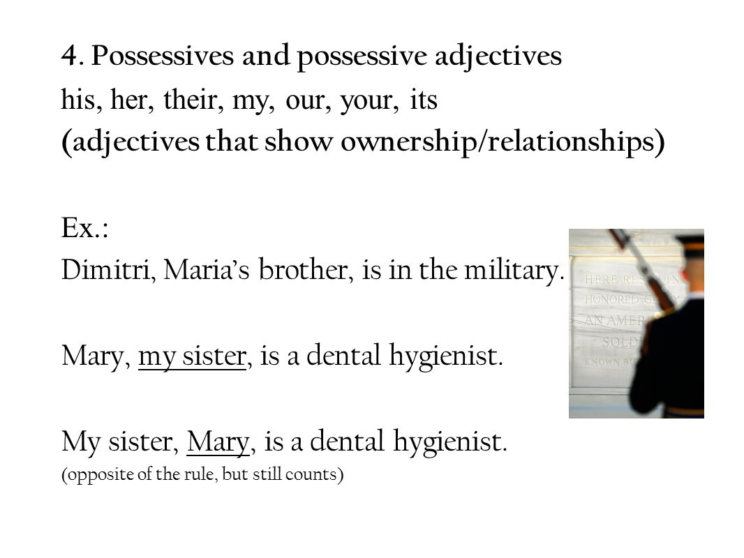 4. Possessives and possessive adjectives