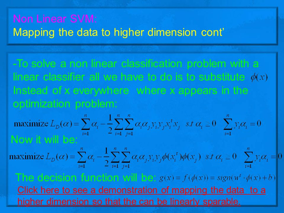 Mapping the data to higher dimension cont'