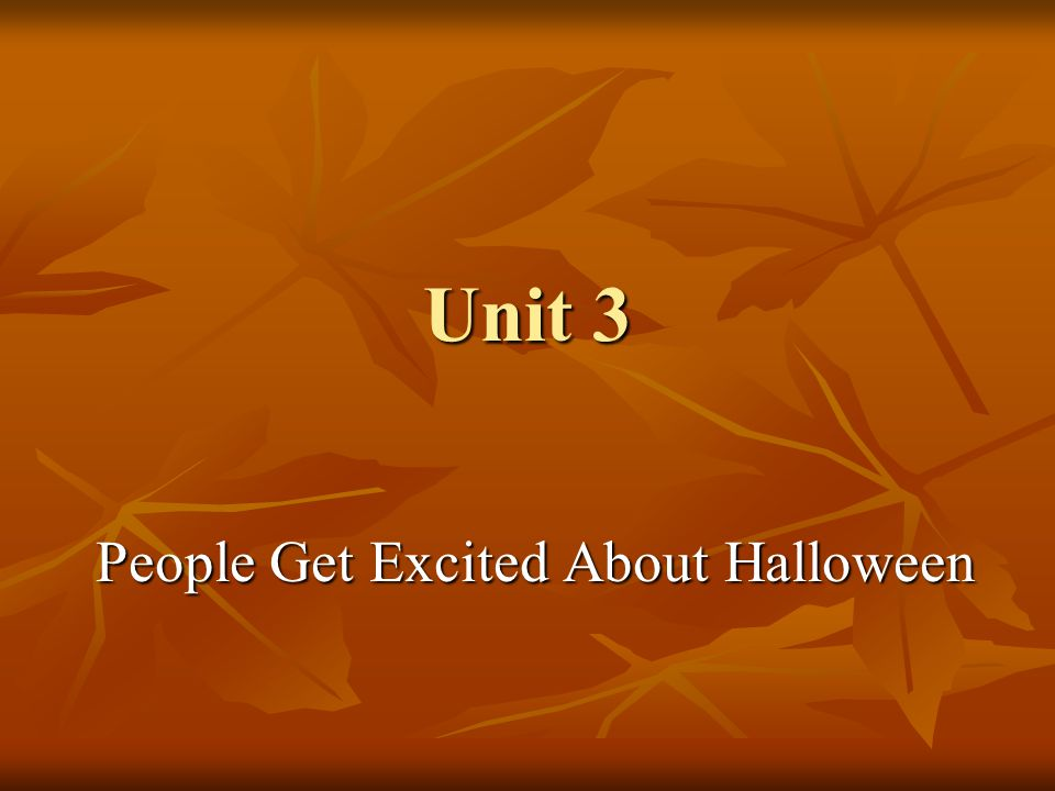 People Get Excited About Halloween