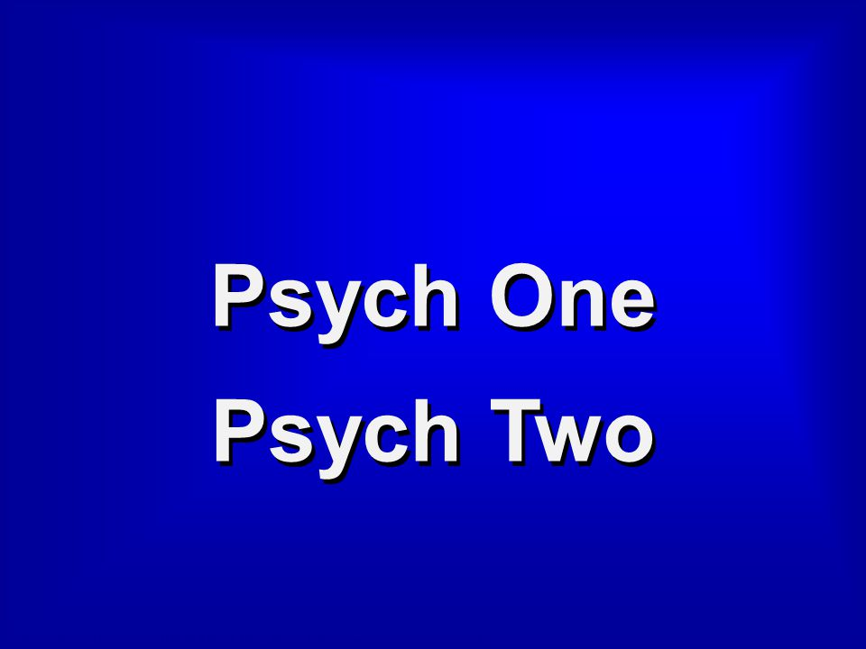 Category 6 Psych One Psych Two