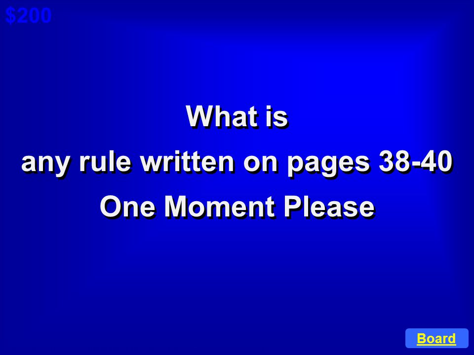 any rule written on pages 38-40
