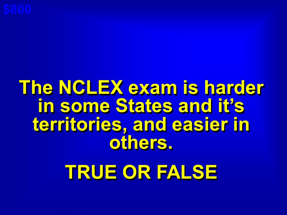 $800 Cat 5: $400 A. The NCLEX exam is harder in some States and it's territories, and easier in others.