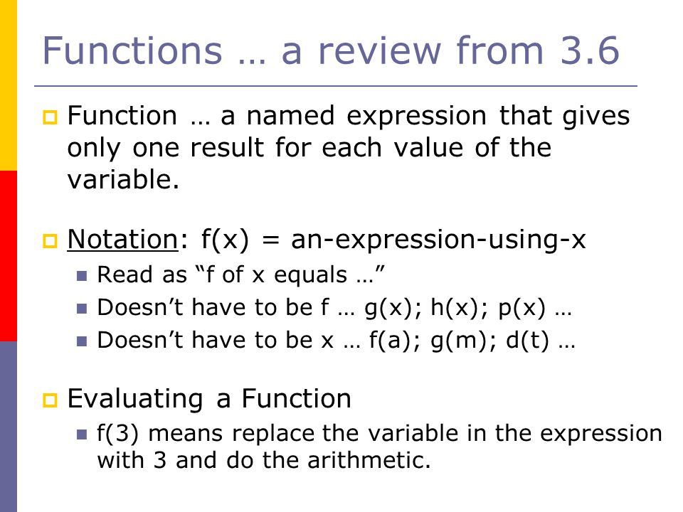 Functions … a review from 3.6