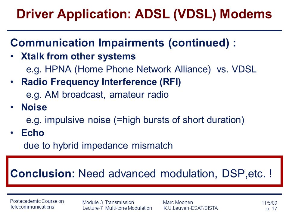 Driver Application: ADSL (VDSL) Modems