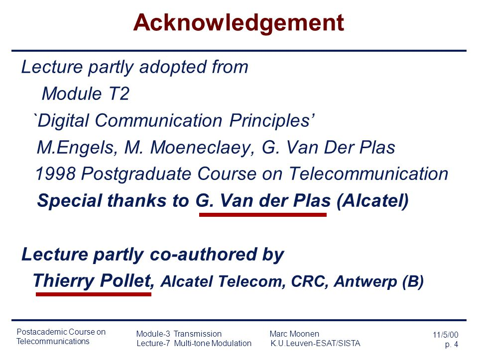 Acknowledgement Lecture partly adopted from Module T2